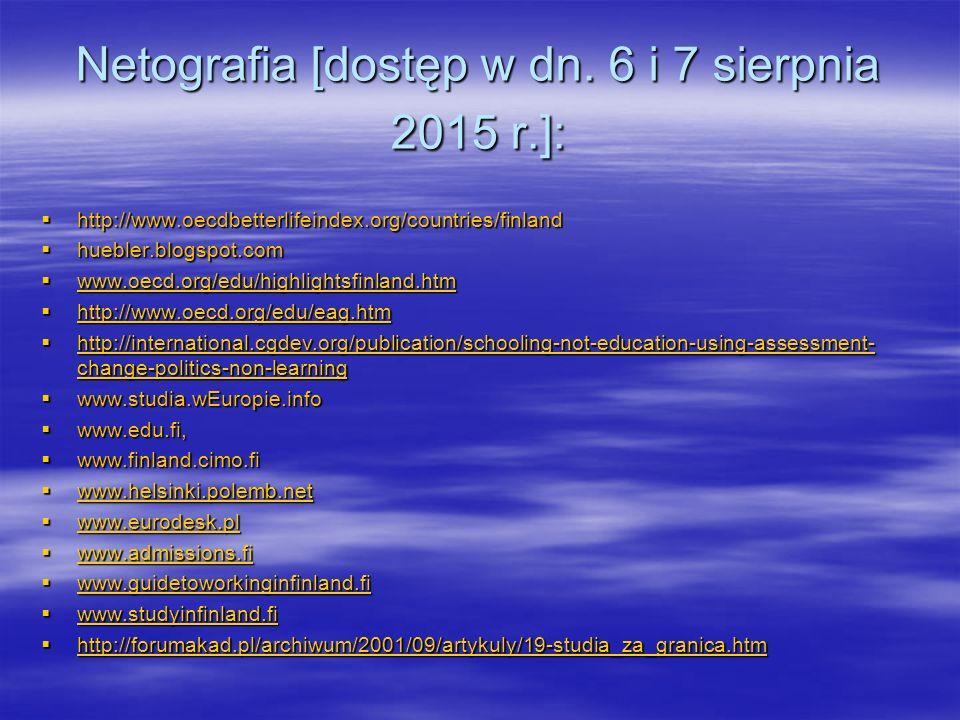 Netografia [dostęp w dn. 6 i 7 sierpnia 2015 r.]: